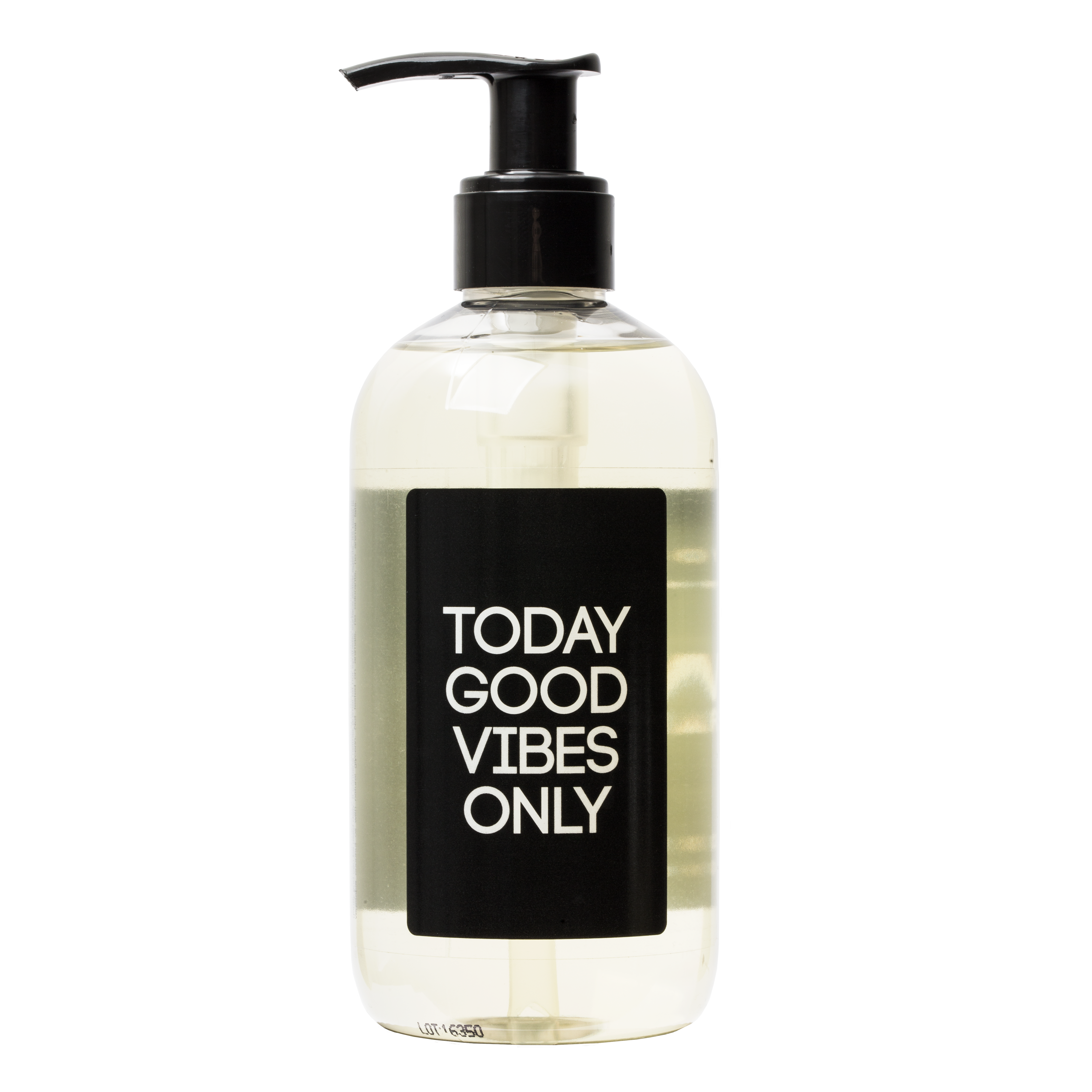 """Today good vibes only"" Liquid Soap"